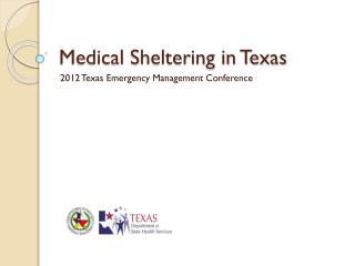 Medical Sheltering in Texas