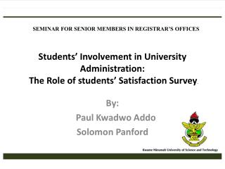 Students' Involvement in University Administration : The Role of students' Satisfaction Survey .