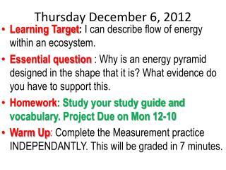 Thursday December 6, 2012