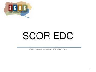 SCOR EDC