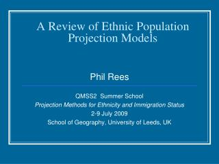 A Review of Ethnic  Population  Projection Models