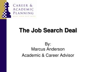 The Job Search Deal