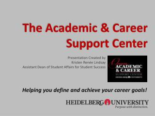 The Academic & Career Support Center