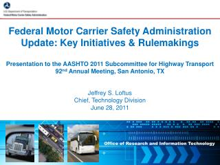 Federal Motor Carrier Safety Administration Update: Key Initiatives & Rulemakings