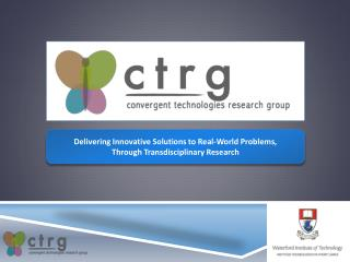 Delivering Innovative Solutions to Real-World Problems,  Through  Transdisciplinary Research