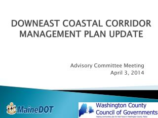 DOWNEAST COASTAL CORRIDOR MANAGEMENT PLAN UPDATE