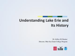 Understanding Lake Erie and  Its History
