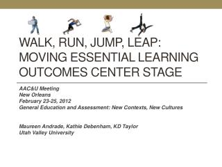 Walk, run, jump, leap: moving essential learning outcomes center stage