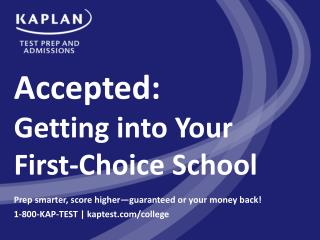 Accepted:  Getting into Your First-Choice School