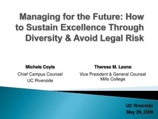 Managing for the Future: How to Sustain Excellence Through Diversity & Avoid Legal Risk