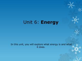 Unit6: Energy