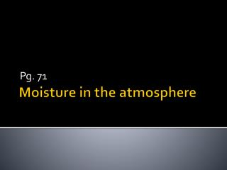 Moisture in the atmosphere