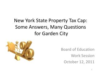 New York State Property Tax Cap:  Some Answers, Many Questions  for Garden City