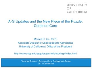 A-G Updates and the New Piece of the Puzzle: Common Core