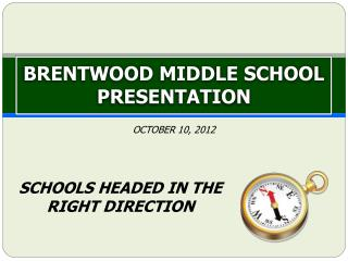 BRENTWOOD MIDDLE SCHOOL PRESENTATION