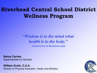 Riverhead Central School District Wellness Program