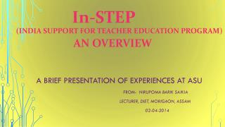 In-STEP ( india support for teacher  education program) an overview