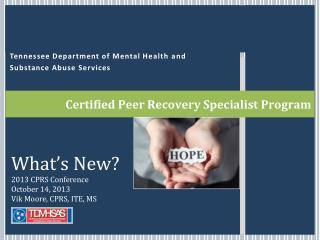 Certified Peer Recovery Specialist Program