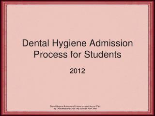 Dental Hygiene Admission Process for Students