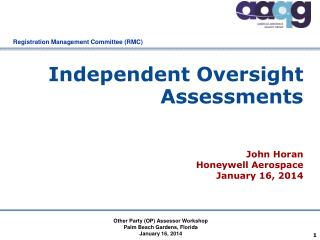 Independent Oversight Assessments