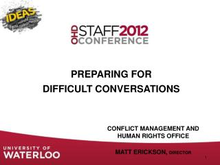 Preparing for  Difficult Conversations