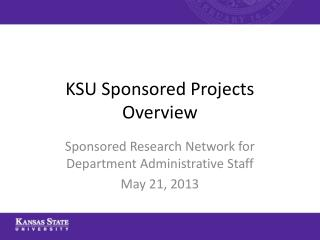 KSU Sponsored Projects Overview