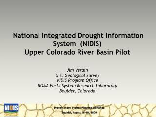 National Integrated Drought Information System  (NIDIS)  Upper Colorado River Basin Pilot