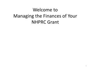 Welcome to  Managing the Finances of Your NHPRC Grant