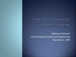 Great Scientists and Engineers