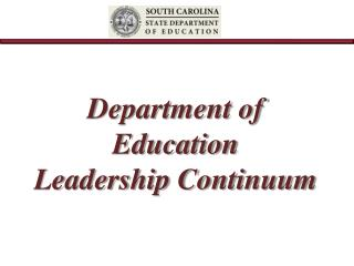 Department of Education  Leadership Continuum
