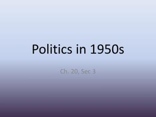 Politics in 1950s
