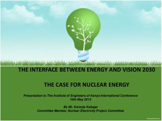 THE INTERFACE BETWEEN ENERGY AND VISION 2030  THE CASE FOR NUCLEAR ENERGY