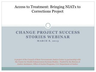 Change Project Success Stories Webinar March 8, 2013
