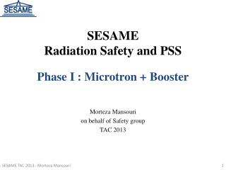 SESAME                           Radiation Safety and PSS