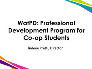 WatPD : Professional Development Program for Co-op Students