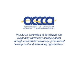 The Association of California Community College Administrators