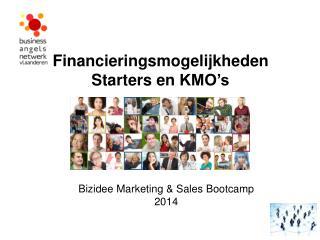 Financieringsmogelijkheden Starters en  KMO's