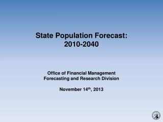 State  Population Forecast:  2010-2040