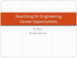 Searching for Engineering  Career Opportunities