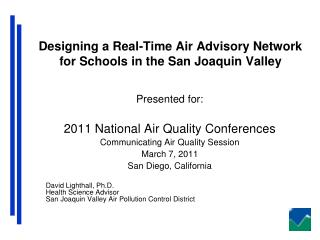 Designing a Real-Time Air Advisory Network for Schools in the San Joaquin Valley