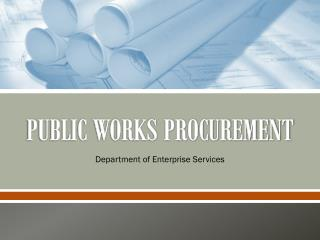 PUBLIC WORKS PROCUREMENT
