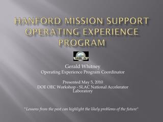 Hanford Mission Support Operating Experience Program