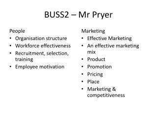 BUSS2 � Mr Pryer