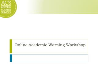 Online Academic Warning Workshop