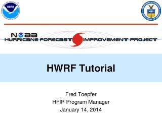 HWRF Tutorial