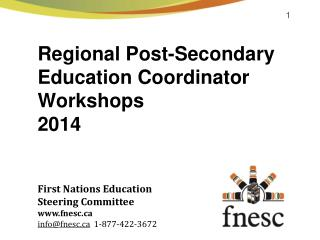 Regional Post-Secondary Education  Coordinator Workshops 2014