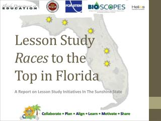 Lesson Study  Races  to the  Top in Florida