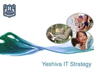 Yeshiva IT  Strategy