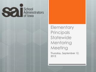 Elementary Principals Statewide Mentoring Meeting