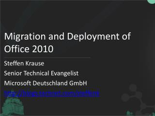 Migration and Deployment of Office  2010